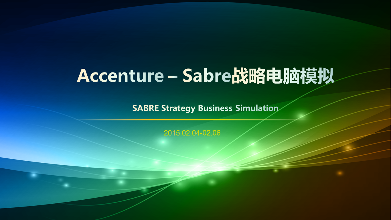 Accenture SABRE Strategy Simulation in Feb 2015
